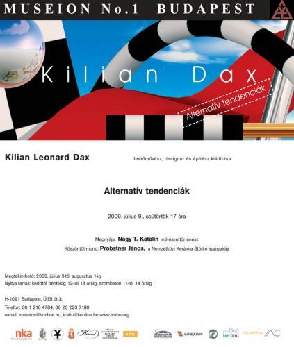 Kilian Leonard Dax: Alternatív tendenciák