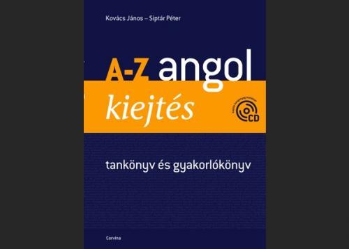 Kovács János - Siptár Péter: A-Z angol kiejtés, borító