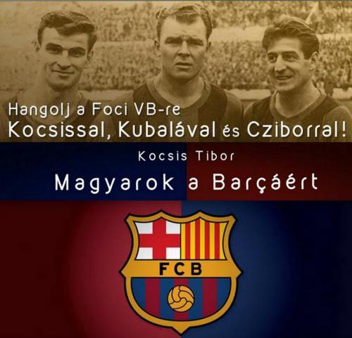 Magyarok a Barcáért plakát