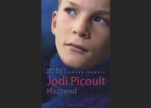 Jodi Picoult: Házirend, borító