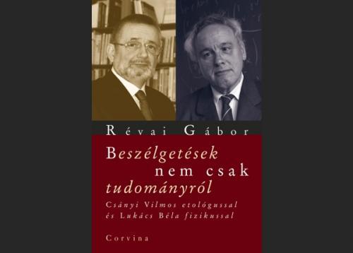 Révai Gábor: Beszélgetések nem csak tudományról, borító