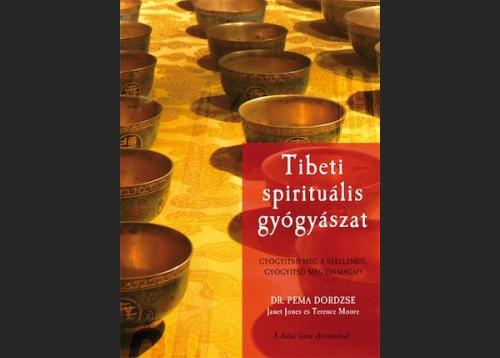 Dr. Pema Dordzse: Tibeti Spirituális gyógyászat